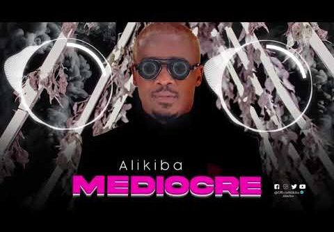 Mediocre - Alikiba | Video mpya