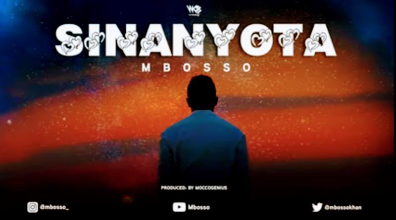 Sinanyota - Mbosso | Nyimbo mpya
